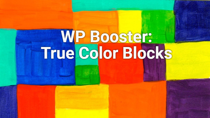 WP Booster True Color Blocks